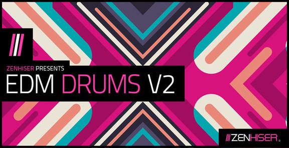 Zenhiser EDM Drums V2