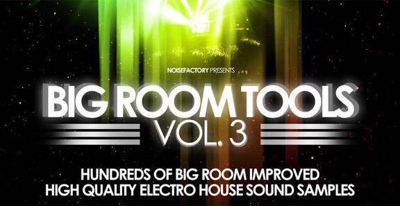 Noisefactory Big Room Tools Vol. 3