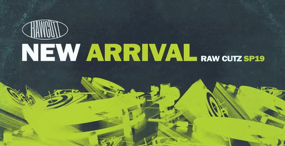 Raw Cutz New Arrival