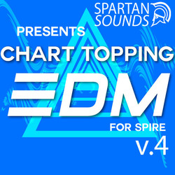 Spartan Sound Chart Topping EDM Vol.4