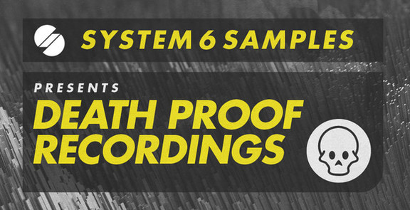 System 6 Death Proof Recordings