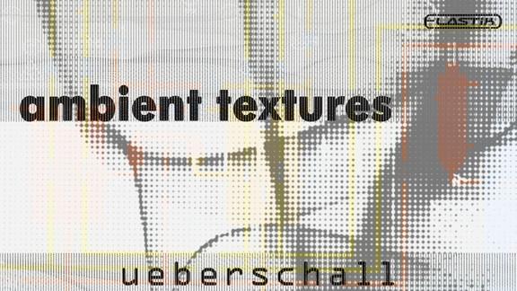 Ueberschall Ambient Textures