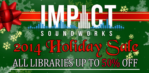 Impact Soundworks Holiday Sale 2014