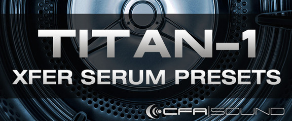 CFA-Sound TITAN-1 for Serum