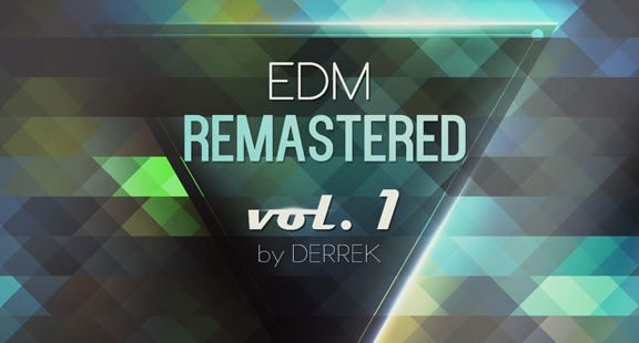 Derrek EDM Remastered Vol. 1 for Spire