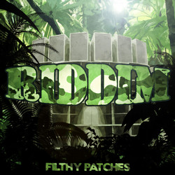 Filthy Patches Riddim
