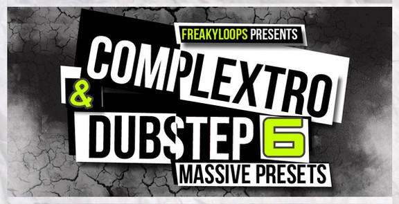 Freaky Loops Complextro & Dubstep Vol 6