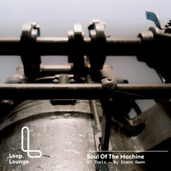 Loop Lounge Soul Of The Machine