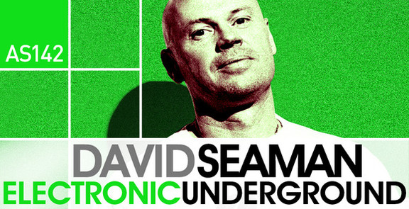 Dave Seaman Electronic Underground