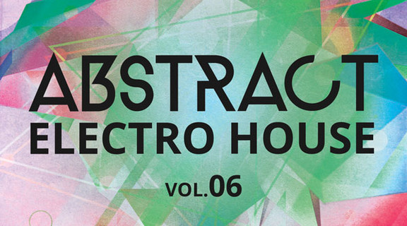 Producer Loops Abstract Electro House Vol 6