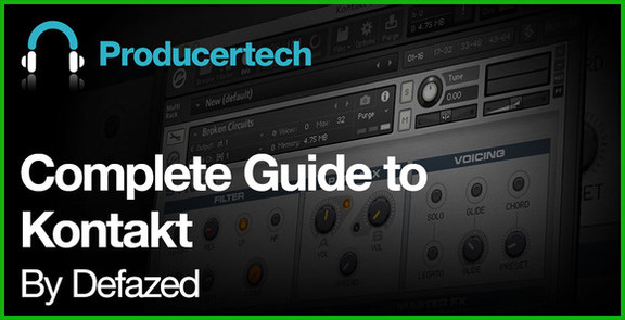 Complete Guide To Kontakt by Defazed