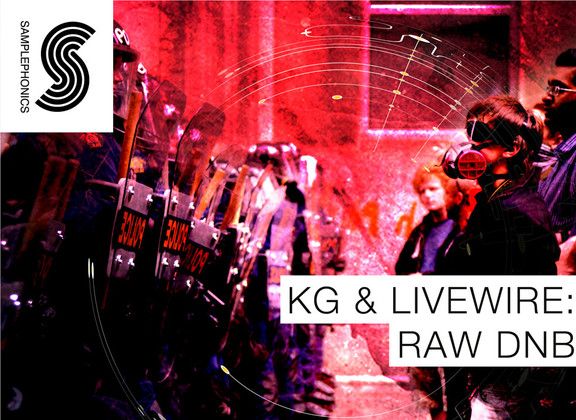 Samplephonics KG & Livewire Raw DnB