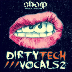 Sharp Dirty Tech Vocals 2