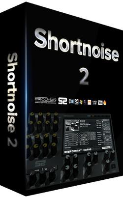 Prodyon Shortnoise 2