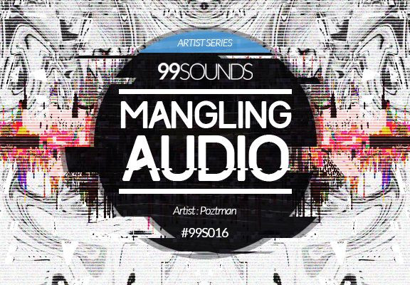 99Sounds Mangling Audio