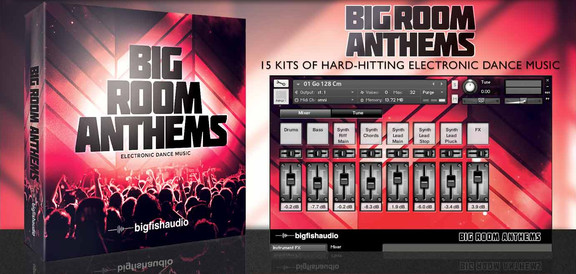 Big Fish Audio Big Room Anthems