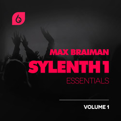 Max Braiman Sylenth1 Essentials Vol 1