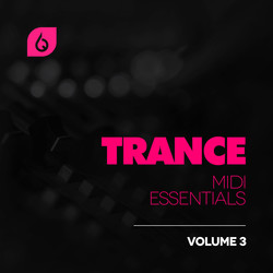 Trance MIDI Essentials Volume 3