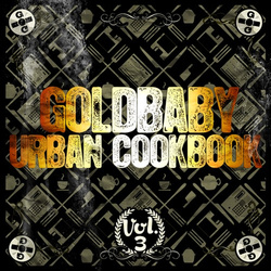 Goldbaby Urban Cookbook Vol 3