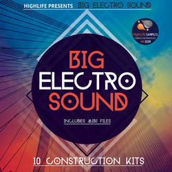 HighLife Samples Big Electro Sound