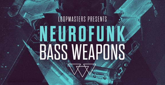 Loopmasters Neurofunk Bass Weapons