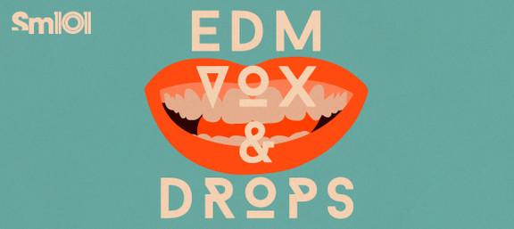 Sample Magic EDM Vox & Drops