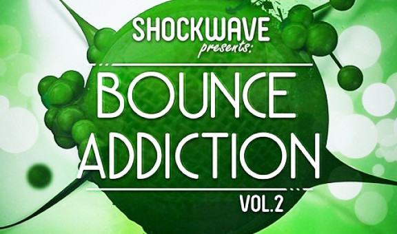 Shockwave Bounce Addiction Vol. 2