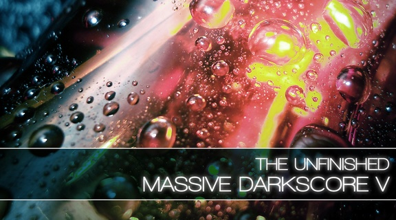 The Unfinished Massive Darkscore V