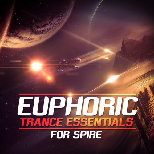 Trance Euphoria Euphoric Trance Essentials for Spire