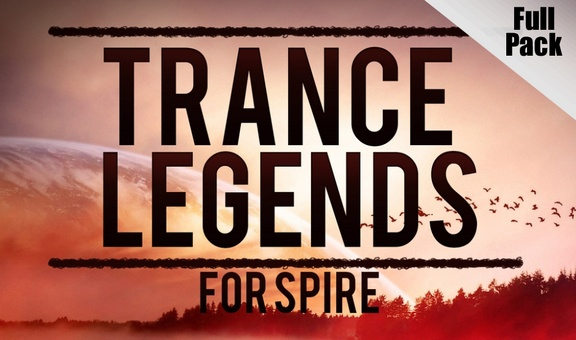 Trance Euphoria Trance Legends for Spire