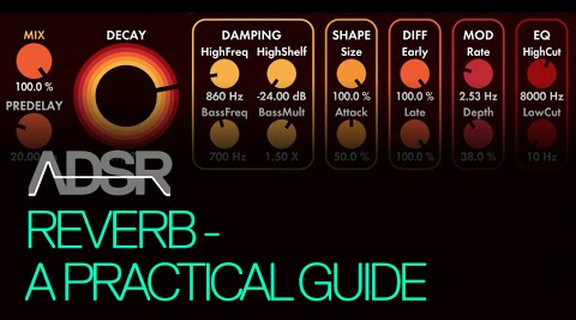 Reverb For Electronic Producers - A Practical Guide