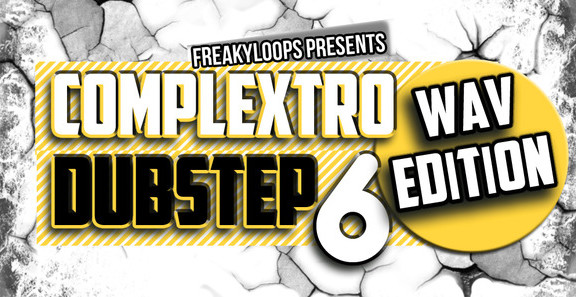 Freaky Loops Complextro & Dubstep Vol. 6 Wav Edition