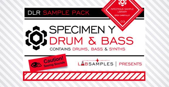 DLR - Specimen Y Drum & Bass