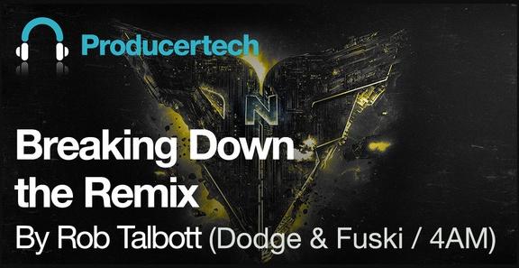 Breaking Down The Remix by Rob Talbott