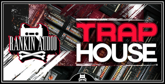 Rankin Audio Trap House