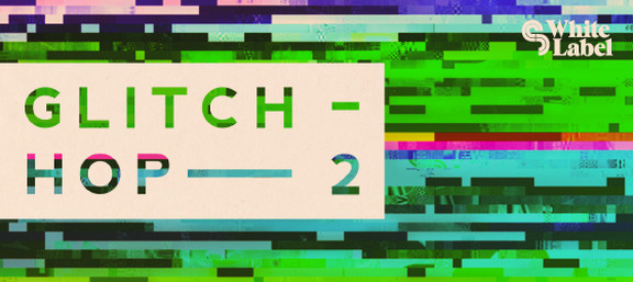 Sample Magic Glitch Hop 2