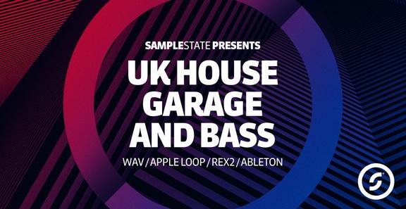 Samplestate UK House, Garage and Bass
