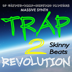 Skinny Beats Trap Revolution 2