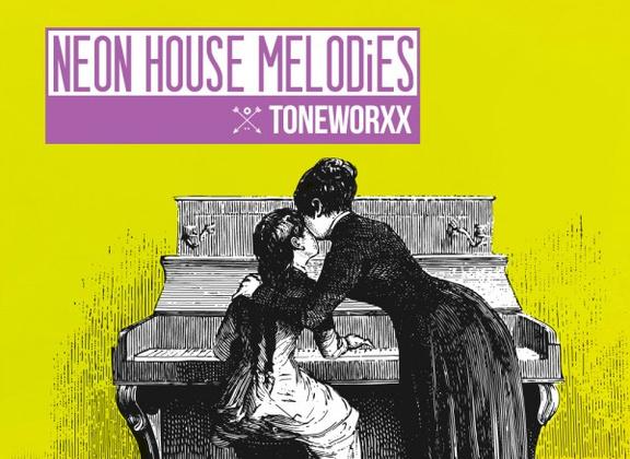Toneworxx Neon House Melodies
