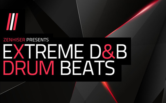 Zenhiser Extreme D&B Drum Beats