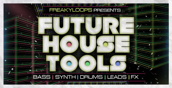 Freaky Loops Future House Loops