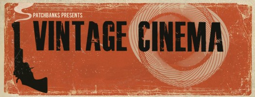 Patchbanks Vintage Cinema