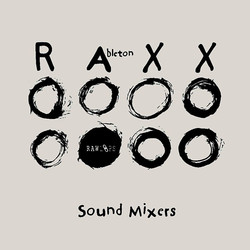 Raw Loops Sound Mixers Ableton RAXX
