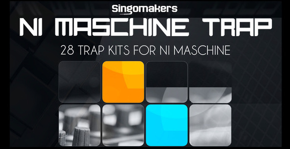 Singomakers NI Maschine Trap