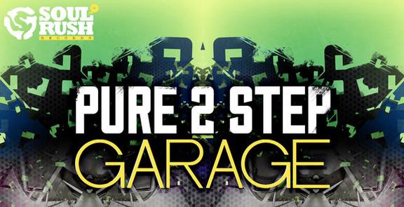 Soul Rush Pure 2 Step & Garage