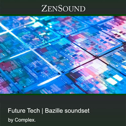 ZenSound Future Tech for Bazille
