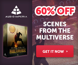 60% off Audio Imperia Scenes From The Multiverse