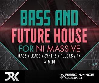 Resonance Sound Bass amp;& Future House for Massive