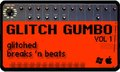 Atypical Audio Glitch Gumbo Vol 1