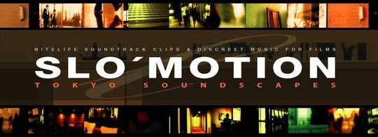 Slo' Motion: Tokyo Soundscapes DVD cover